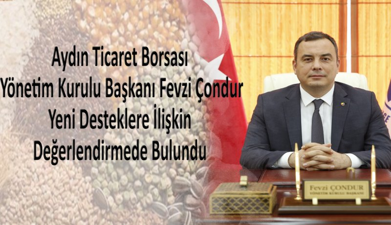 Fevzi Çondur, Board Chairman, Made Evaluations Relating To The New Supports – Tuesday, May 18, 2021